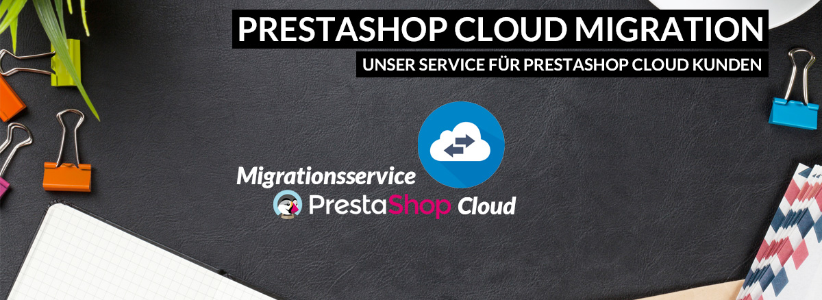 Migration von der PrestaShop Cloud zur Download Version